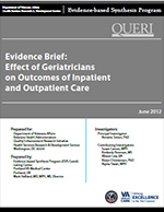 Evidence Brief:  Effect of Geriatricians on Outcomes of Inpatient and Outpatient Care (June 2012)