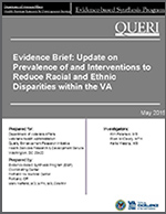 Evidence Brief: Update on Prevalence of and Interventions to Reduce Racial and Ethnic Disparities within the VA