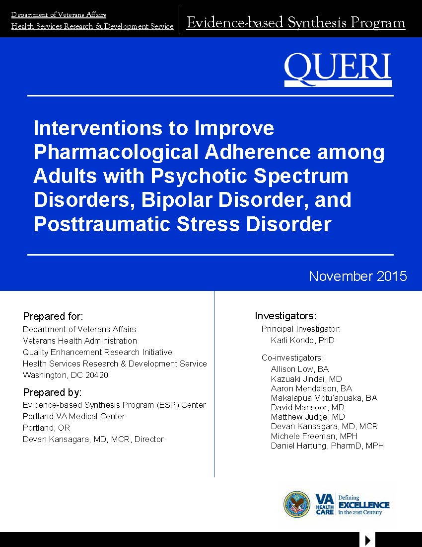 Interventions to Improve Pharmacological Adherence among Adults with Psychotic Spectrum Disorders, Bipolar Disorder, and Posttraumatic Stress Disorder