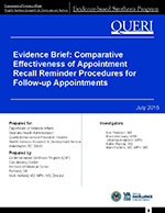 Evidence Brief: Comparative Effectiveness of Appointment Recall Reminder Procedures for Follow-up Appointments