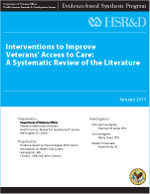 Interventions to Improve Veterans' Access to Care: A Systematic Review of the Literature (November 2010)