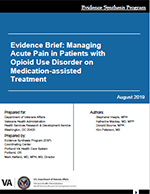 Evidence Brief: Managing Acute Pain in Patients with Opioid Use Disorder on Medication-assisted Treatment