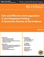 Safe and Effective Anticoagulation in the Outpatient Setting