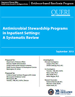 Antimicrobial Stewardship Programs in Inpatient Settings:  A Systematic Review