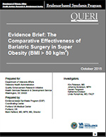 Evidence Brief: The Comparative Effectiveness of Bariatric Surgery in Super Obesity