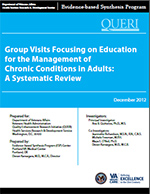 Group Visits Focusing on Education for the Management of Chronic Conditions in Adults (December 2012)