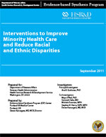 Interventions to Improve Minority Health Care and Racial and Ethnic Disparities (September 2011)