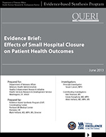 Evidence Brief: Effects of Small Hospital Closure on Patient Health Outcomes (June 2013)