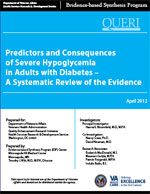 Predictors and Consequences of Severe Hypoglycemia in Adults with Diabetes  (April 2012)