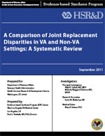 A Comparison of Joint Replacement Disparities in VA and Non-VA Settings (September 2011)