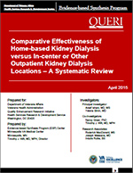 Comparative Effectiveness of Home-based Kidney Dialysis versus In-center or Other Outpatient Kidney Dialysis Locations