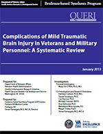 Complications of Mild Traumatic Brain Injury in Veterans and Military Personnel: A Systematic Review (December 2012)
