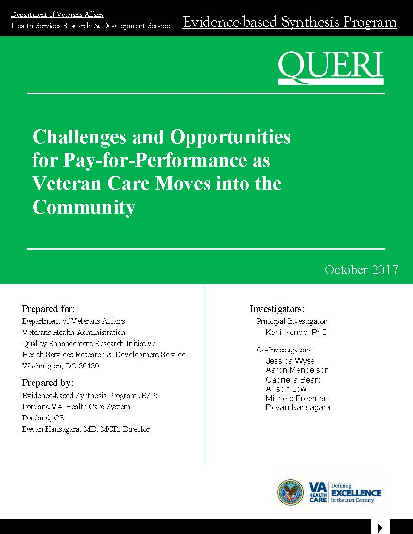 ESP Report: Challenges and Opportunities for Pay-for-Performance as Veteran Care Moves into the Community