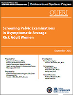 Screening Pelvic Examinations in Asymptomatic Average Risk Adult Women