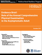 Evidence Brief: Role of the Annual Comprehensive Physical Examination in the Asymptomatic Adult