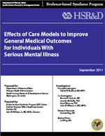 Effects of Care Models to Improve General Medical Outcomes for Individuals with Serious Mental Illness