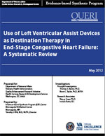 Use of Left Ventricular Assist Devices as Destination Therapy in End-Stage Congestive Heart Failure (February 2012)