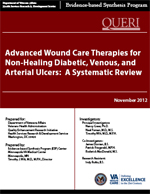 Advanced Wound Care Therapies for Non-Healing Diabetic, Venous, and Arterial Ulcers (November 2012)