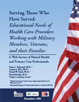 Serving Those Who Have Served: Educational Needs of Health Care Providers Working with Military Members, Veterans, and their Families