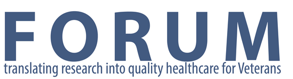 FORUM - Translating research into quality health care for Veterans